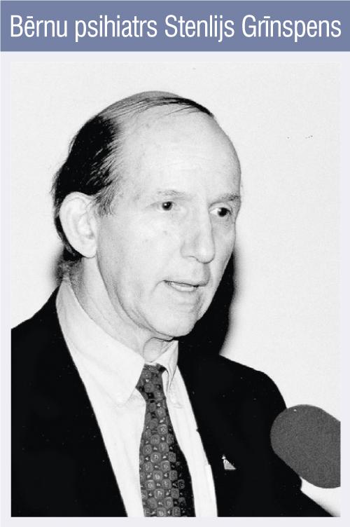 Bērnu psihiatrs Stenlijs Grīnspens